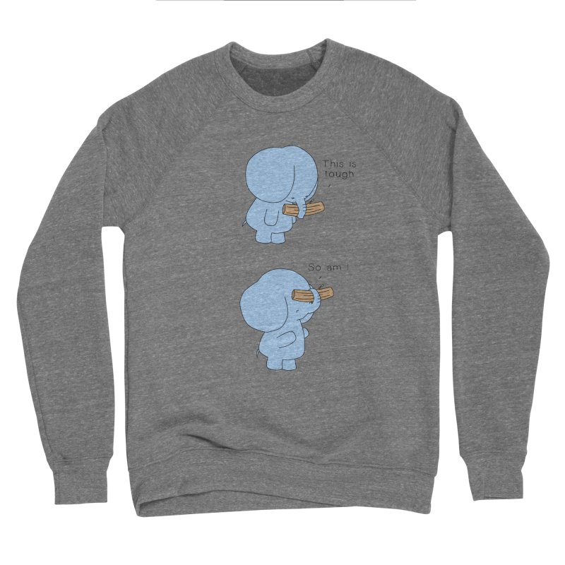 Tough Men's Sponge Fleece Sweatshirt by Jangandfox's Artist Shop