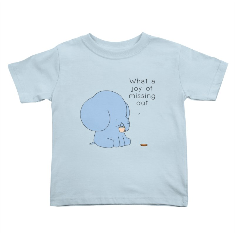 Joy of Missing Out Kids Toddler T-Shirt by Jangandfox's Artist Shop