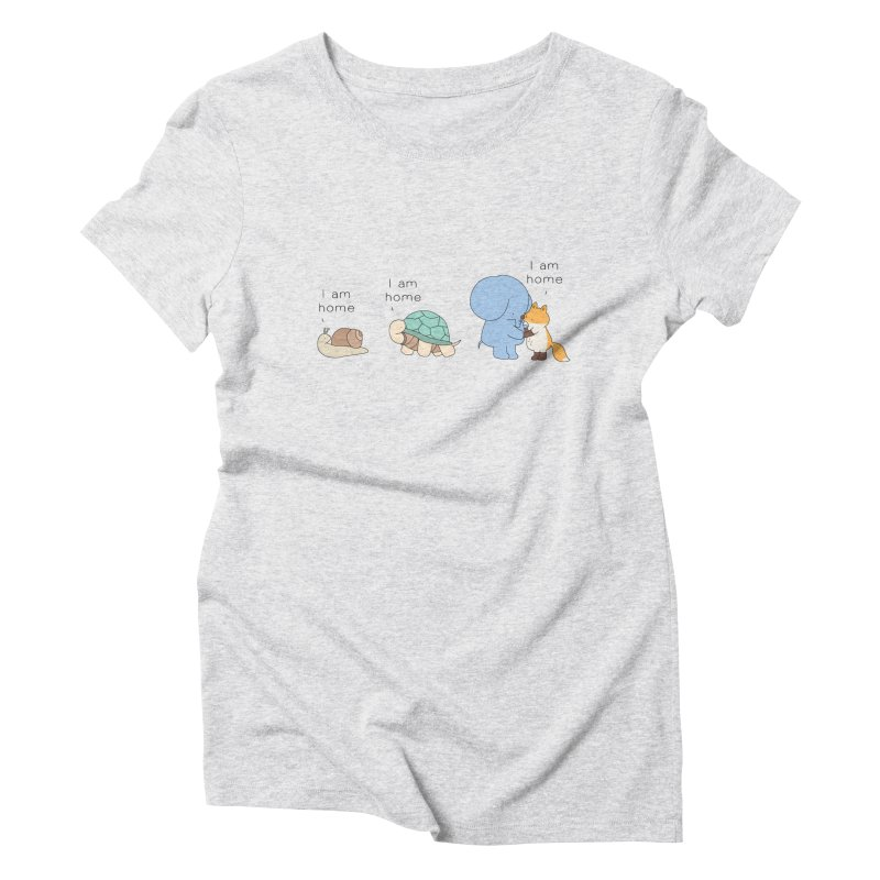 I am Home Women's Triblend T-Shirt by Jangandfox's Artist Shop