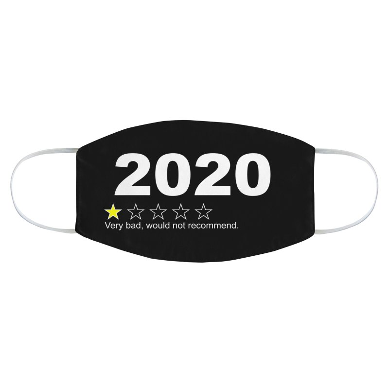 2020 Very Bad Would Not Recommend Accessories Face Mask by japdua's Artist Shop