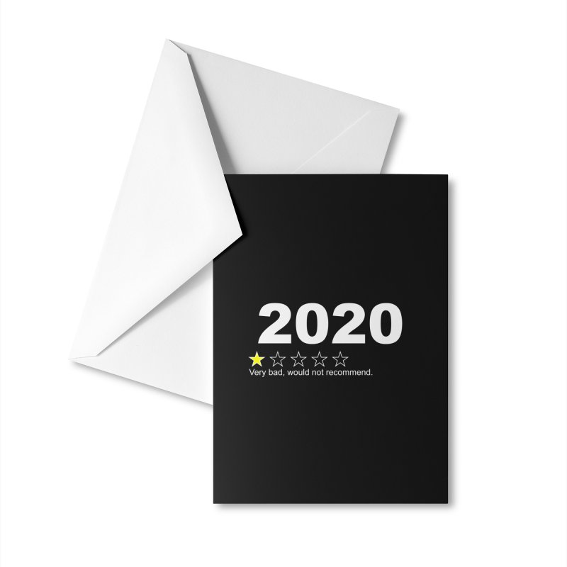 2020 Very Bad Would Not Recommend Accessories Greeting Card by The Tee Supply Co