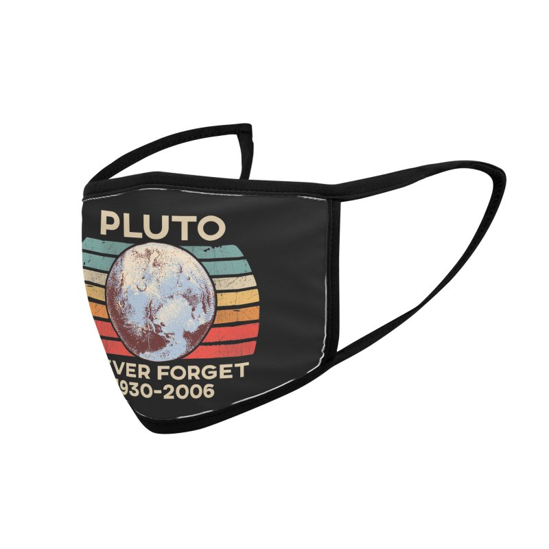 Pluto Never Forget Shirt 1930-2006 Accessories Face Mask by The Tee Supply Co