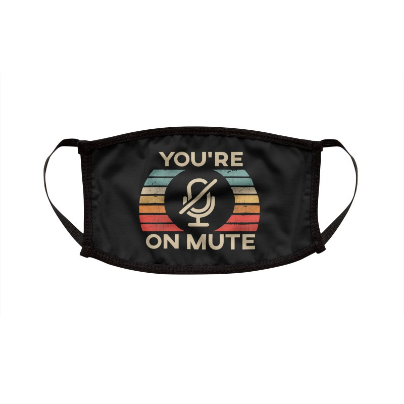 Retro Sunset You're on Mute 2020 Accessories Face Mask by The Tee Supply Co