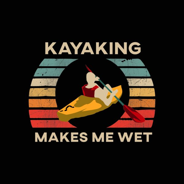 image for Retro Style Kayaking Makes Me Wet