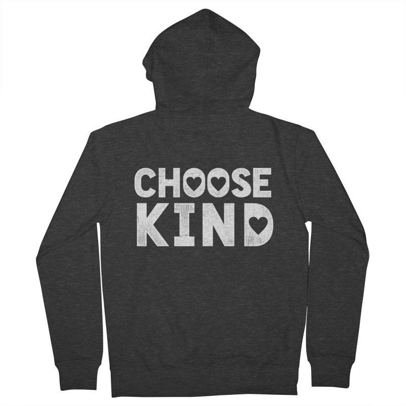 Choose Kind Women's Zip-Up Hoody by japdua's Artist Shop