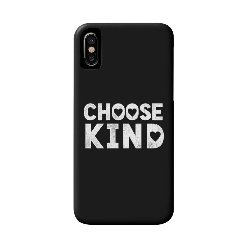 Choose Kind Accessories Phone Case by japdua's Artist Shop