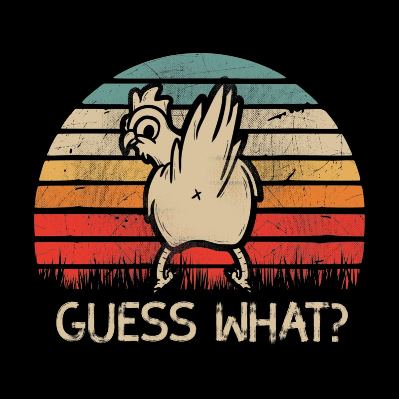 Retro Vintage Guess What Chicken Butt Men's T-Shirt by The Tee Supply Co