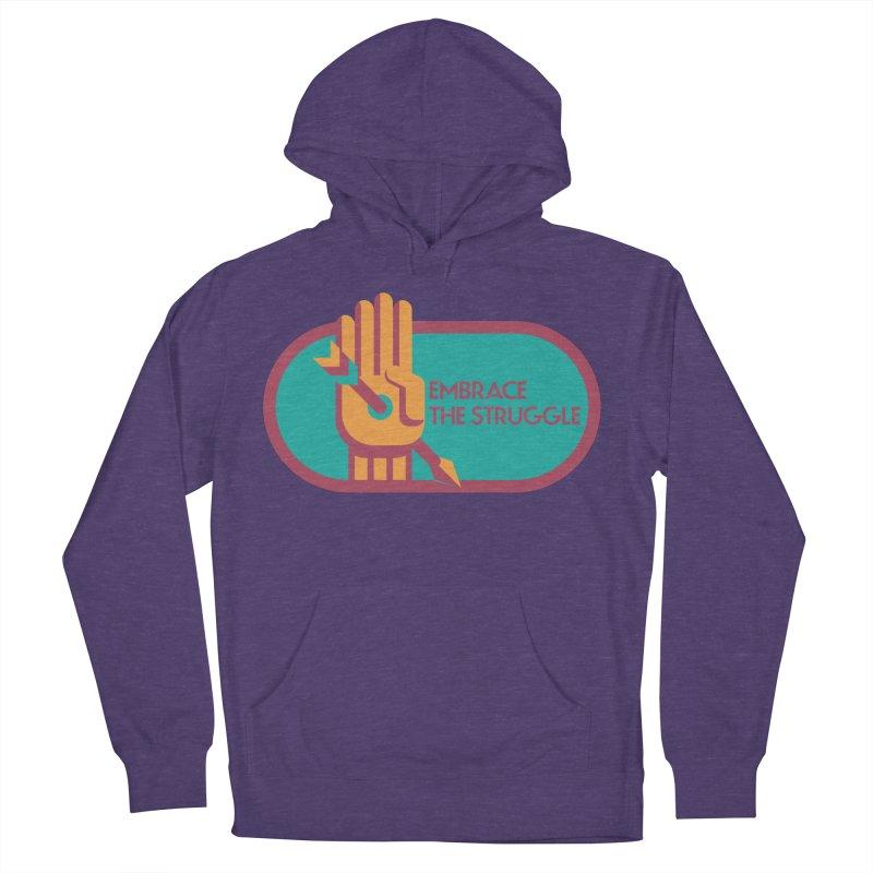 Embrace the Struggle Men's Pullover Hoody by jaredslyterdesign's Artist Shop
