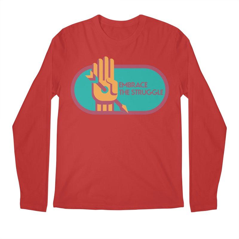 Embrace the Struggle Men's Regular Longsleeve T-Shirt by jaredslyterdesign's Artist Shop