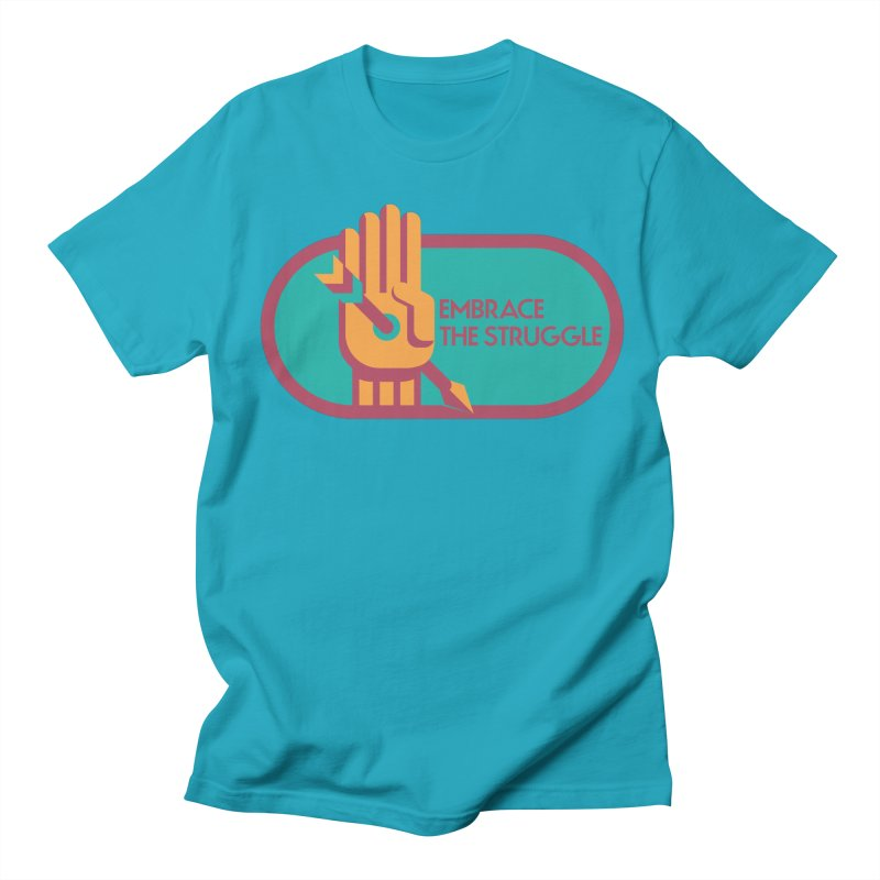 Embrace the Struggle Men's T-Shirt by jaredslyterdesign's Artist Shop