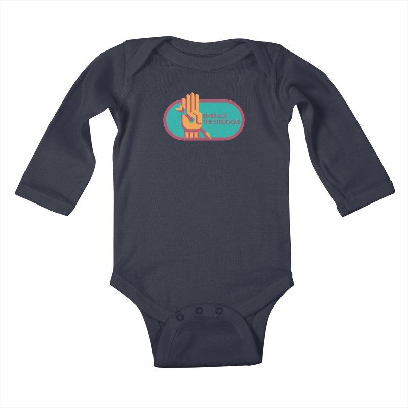 Embrace the Struggle Kids Baby Longsleeve Bodysuit by jaredslyterdesign's Artist Shop