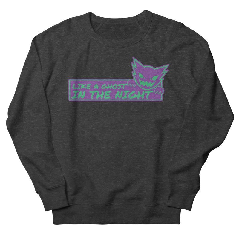 Haunter Like a Ghost in the Night Women's French Terry Sweatshirt by jaredslyterdesign's Artist Shop