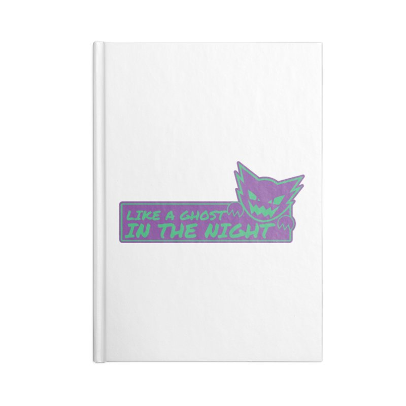 Haunter Like a Ghost in the Night Accessories Notebook by jaredslyterdesign's Artist Shop