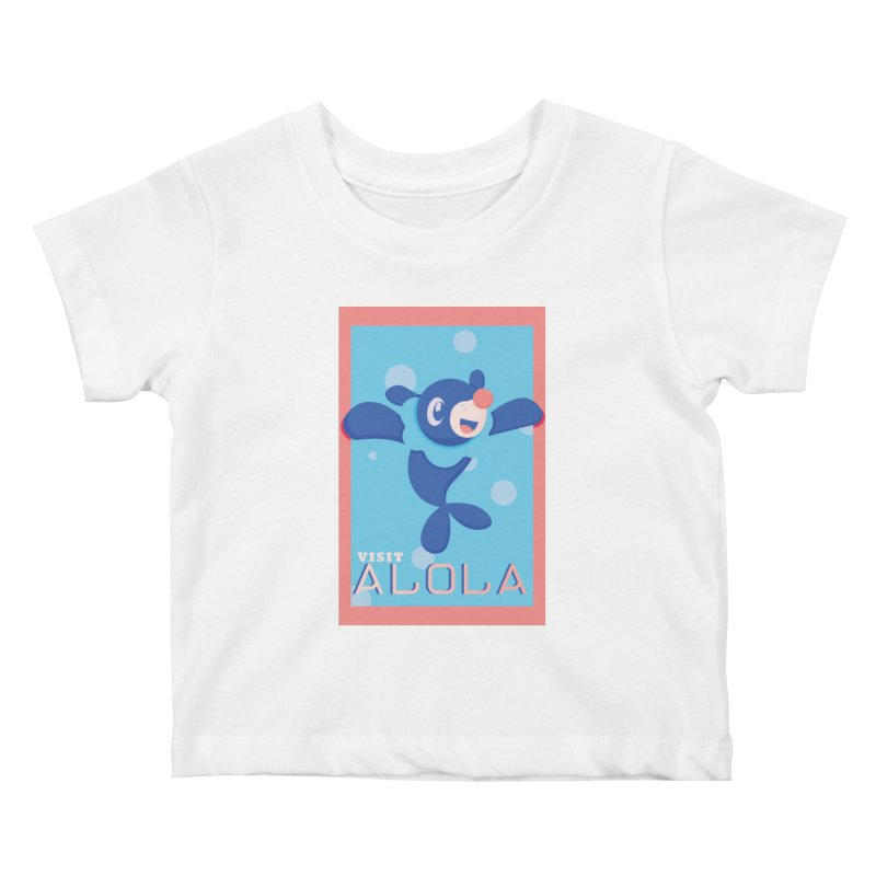 Visit Alola with Popplio ! Kids Baby T-Shirt by jaredslyterdesign's Artist Shop
