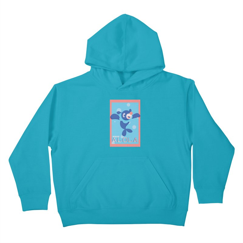 Visit Alola with Popplio ! Kids Pullover Hoody by jaredslyterdesign's Artist Shop