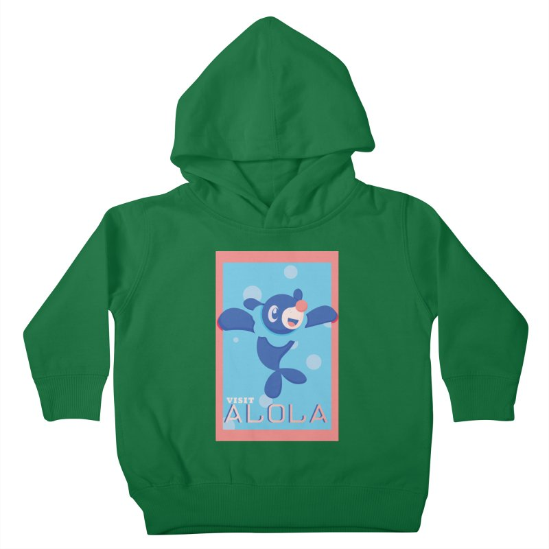 Visit Alola with Popplio ! Kids Toddler Pullover Hoody by jaredslyterdesign's Artist Shop