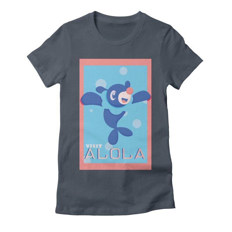 Visit Alola with Popplio ! Women's T-Shirt by jaredslyterdesign's Artist Shop