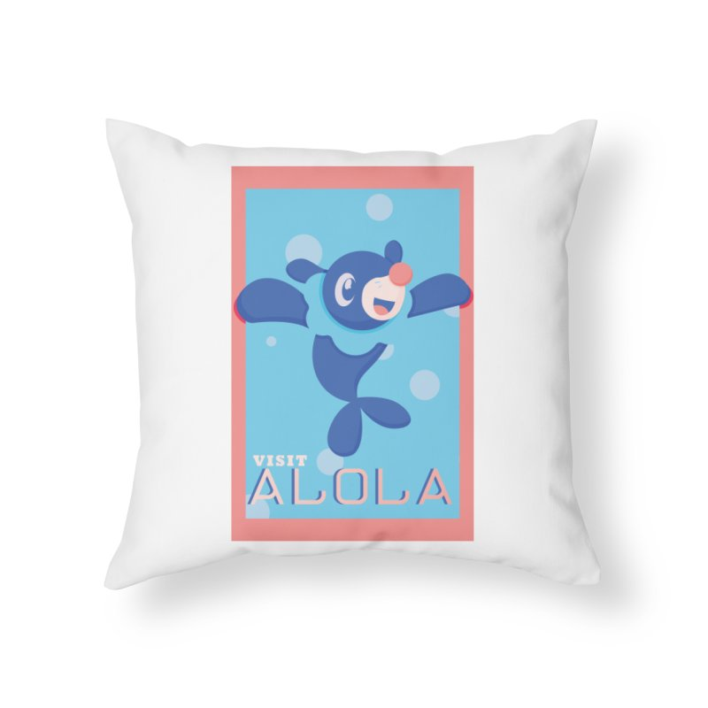 Visit Alola with Popplio ! Home Throw Pillow by jaredslyterdesign's Artist Shop