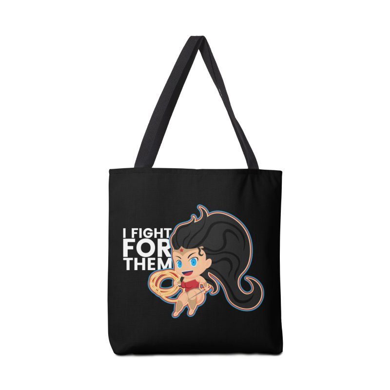 Wonder Woman : I FIGHT FOR THEM Accessories Bag by jaredslyterdesign's Artist Shop