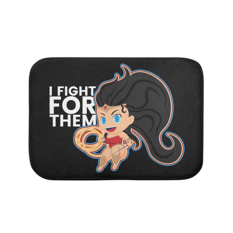 Wonder Woman : I FIGHT FOR THEM Home Bath Mat by jaredslyterdesign's Artist Shop