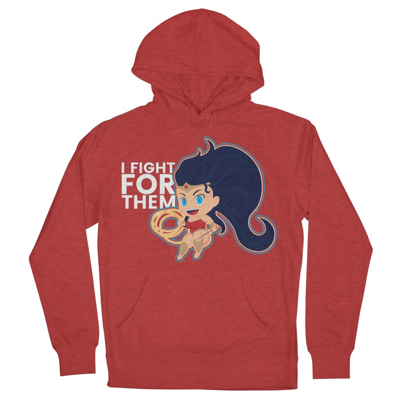 Wonder Woman : I FIGHT FOR THEM Women's French Terry Pullover Hoody by jaredslyterdesign's Artist Shop
