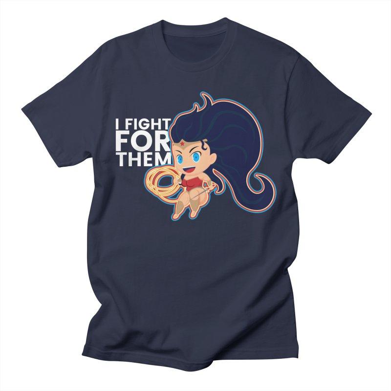 Wonder Woman : I FIGHT FOR THEM Women's Unisex T-Shirt by jaredslyterdesign's Artist Shop