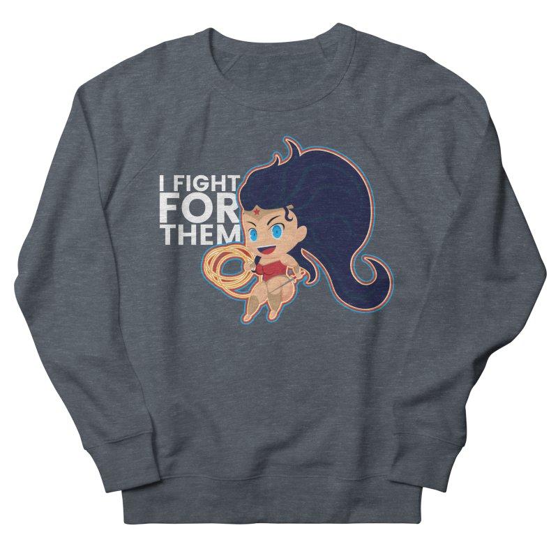 Wonder Woman : I FIGHT FOR THEM Women's Sweatshirt by jaredslyterdesign's Artist Shop