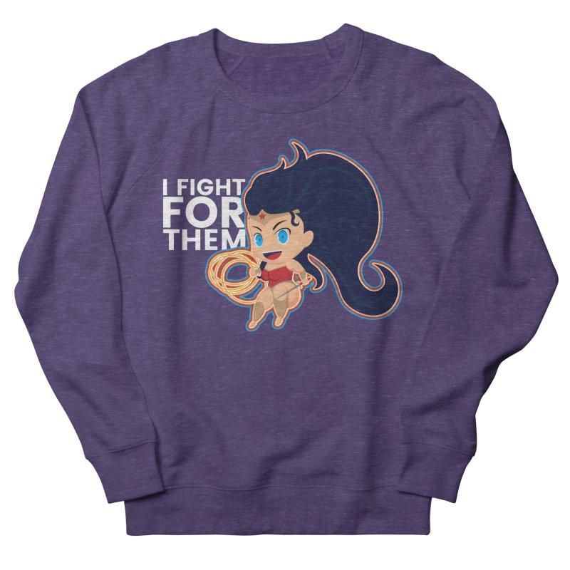Wonder Woman : I FIGHT FOR THEM Men's Sweatshirt by jaredslyterdesign's Artist Shop