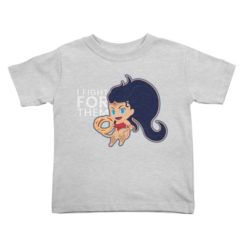 Wonder Woman : I FIGHT FOR THEM Kids Toddler T-Shirt by jaredslyterdesign's Artist Shop