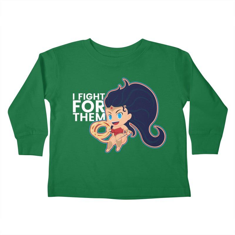Wonder Woman : I FIGHT FOR THEM Kids Toddler Longsleeve T-Shirt by jaredslyterdesign's Artist Shop