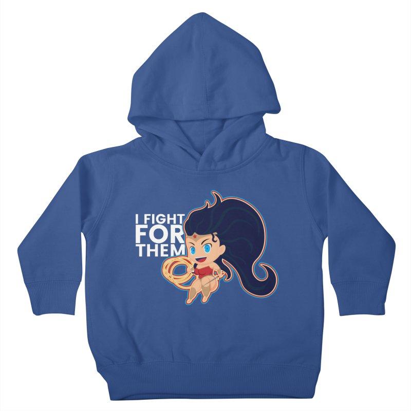 Wonder Woman : I FIGHT FOR THEM Kids Toddler Pullover Hoody by jaredslyterdesign's Artist Shop