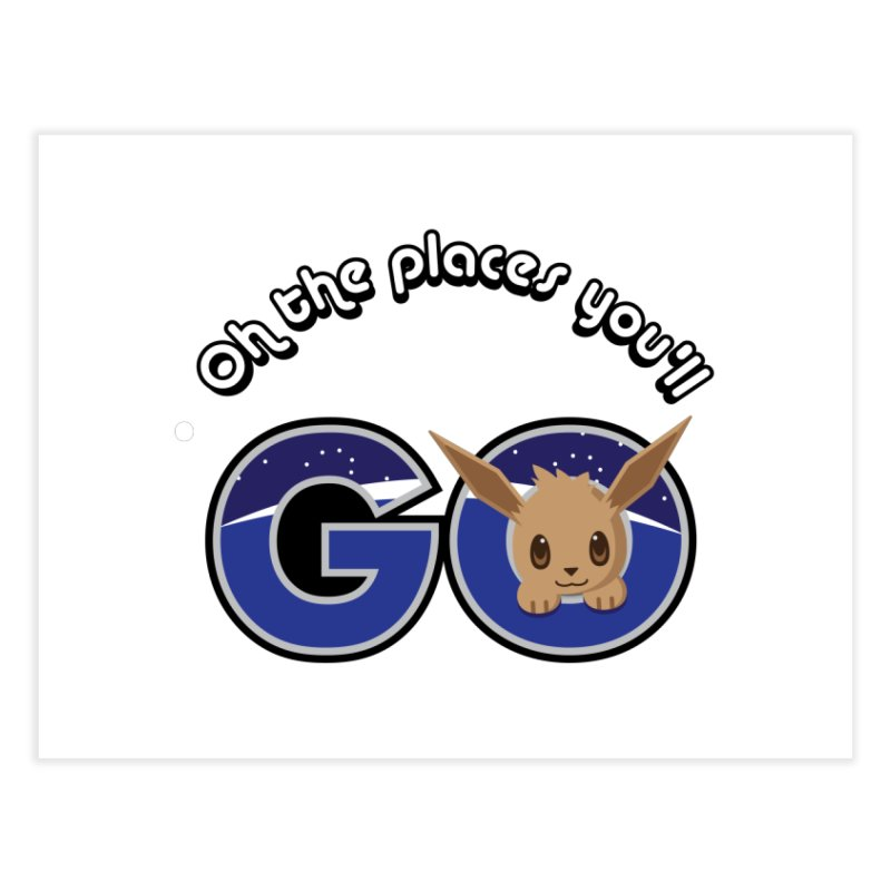 Oh the Places You'll Go ( with Eevee! ) Home Fine Art Print by jaredslyterdesign's Artist Shop