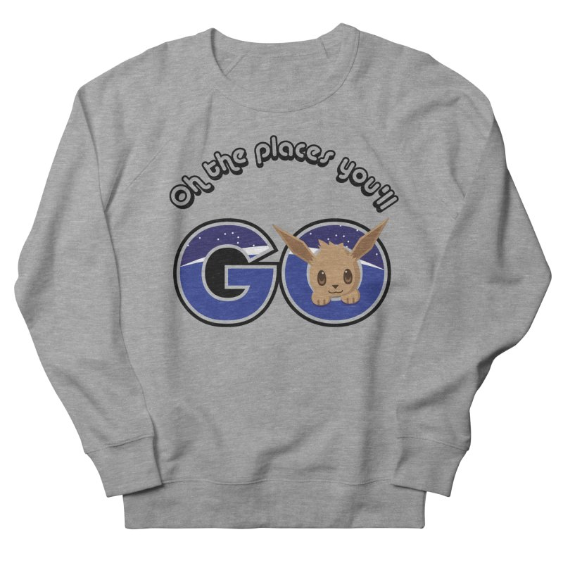 Oh the Places You'll Go ( with Eevee! ) Men's Sweatshirt by jaredslyterdesign's Artist Shop