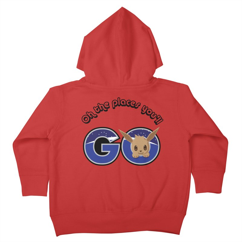 Oh the Places You'll Go ( with Eevee! ) Kids Toddler Zip-Up Hoody by jaredslyterdesign's Artist Shop