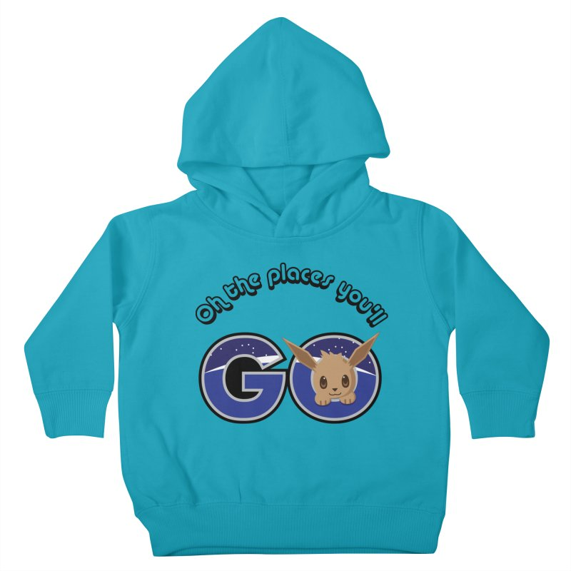 Oh the Places You'll Go ( with Eevee! ) Kids Toddler Pullover Hoody by jaredslyterdesign's Artist Shop