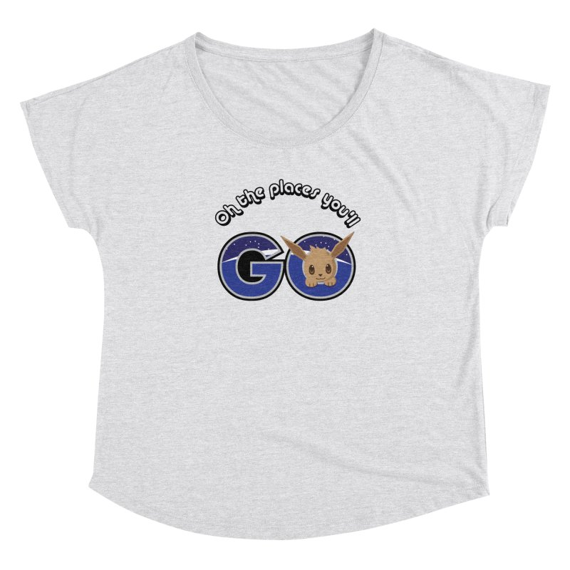Oh the Places You'll Go ( with Eevee! ) Women's Dolman Scoop Neck by jaredslyterdesign's Artist Shop