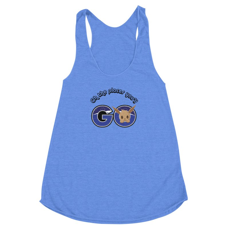 Oh the Places You'll Go ( with Eevee! ) Women's Racerback Triblend Tank by jaredslyterdesign's Artist Shop
