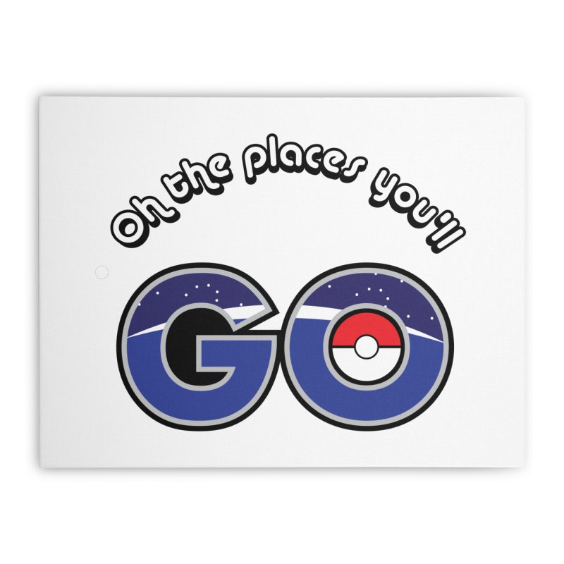 Oh the Places You'll Pokemon Go! Home Stretched Canvas by jaredslyterdesign's Artist Shop