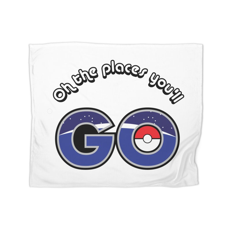 Oh the Places You'll Pokemon Go! Home Blanket by jaredslyterdesign's Artist Shop