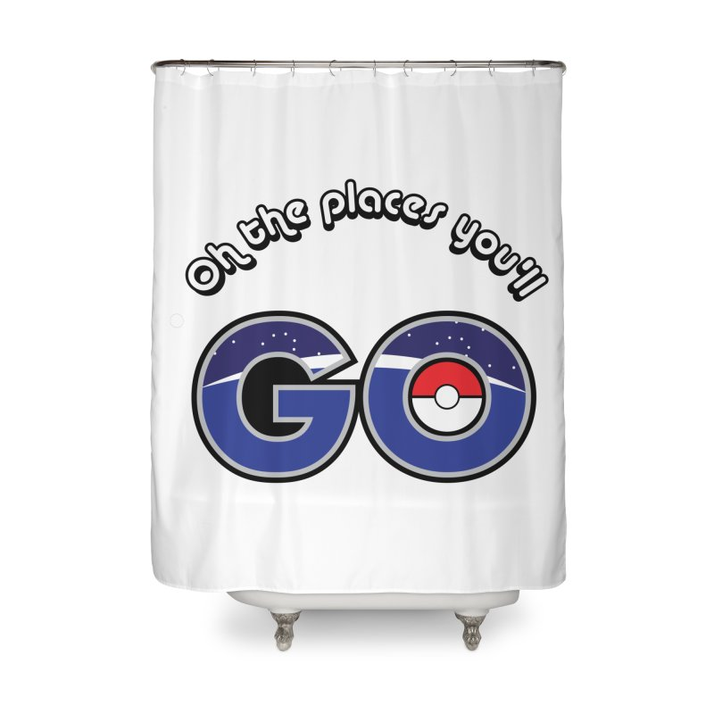 Oh the Places You'll Pokemon Go! Home Shower Curtain by jaredslyterdesign's Artist Shop