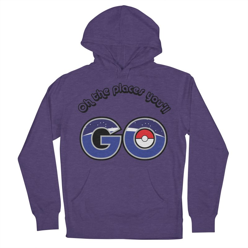 Oh the Places You'll Pokemon Go! Men's Pullover Hoody by jaredslyterdesign's Artist Shop