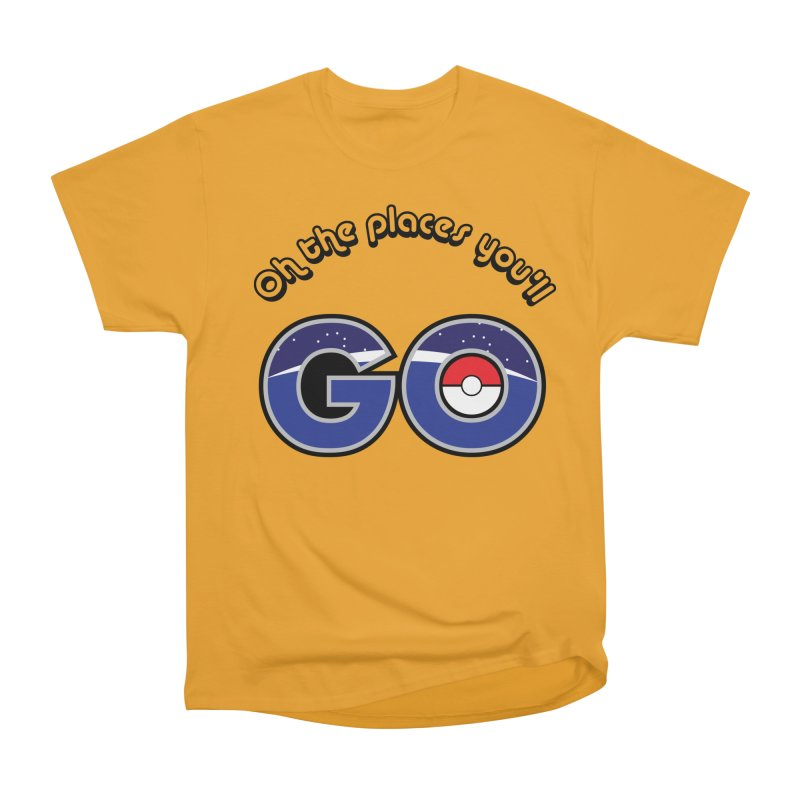 Oh the Places You'll Pokemon Go! Men's Classic T-Shirt by jaredslyterdesign's Artist Shop