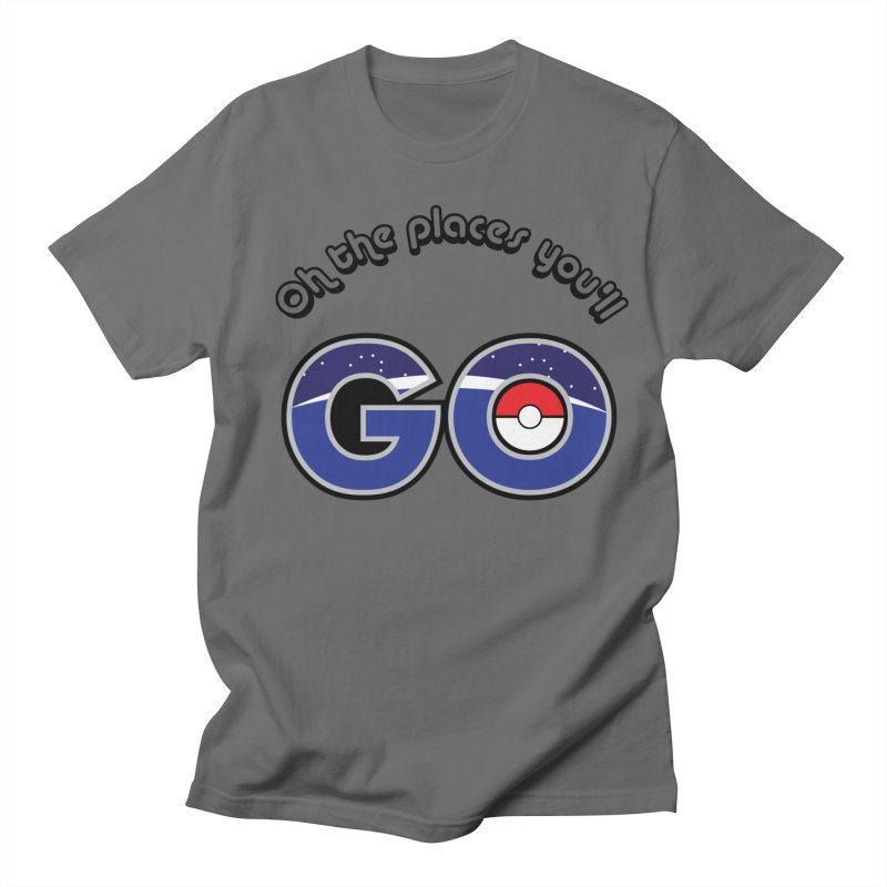 Oh the Places You'll Pokemon Go! Men's T-Shirt by jaredslyterdesign's Artist Shop