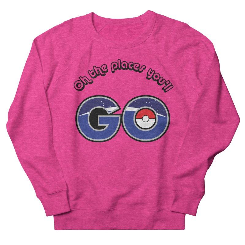 Oh the Places You'll Pokemon Go! Men's Sweatshirt by jaredslyterdesign's Artist Shop