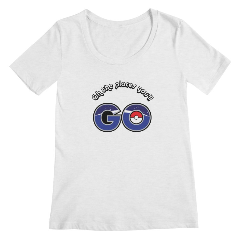 Oh the Places You'll Pokemon Go! Women's Scoopneck by jaredslyterdesign's Artist Shop
