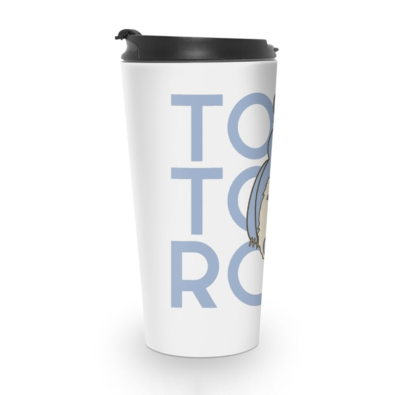 TO TO RO Accessories Travel Mug by jaredslyterdesign's Artist Shop