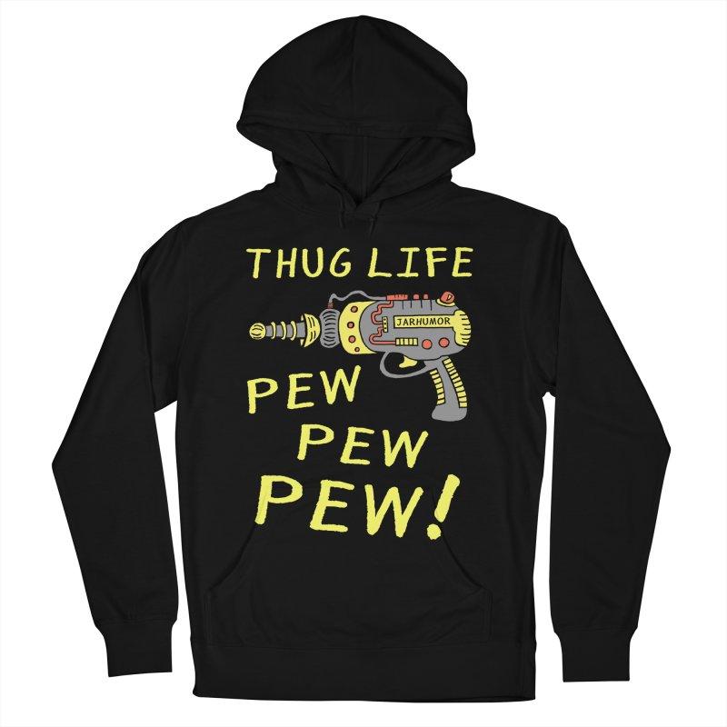 Thug Life (Pew Pew Pew) Men's Pullover Hoody by James A. Roberson (JARHUMOR)