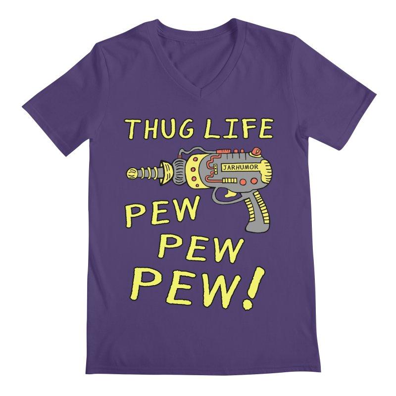 Thug Life (Pew Pew Pew) Men's V-Neck by James A. Roberson (JARHUMOR)