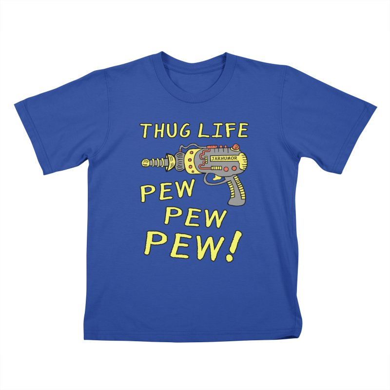 Thug Life (Pew Pew Pew) Kids T-shirt by James A. Roberson (JARHUMOR)