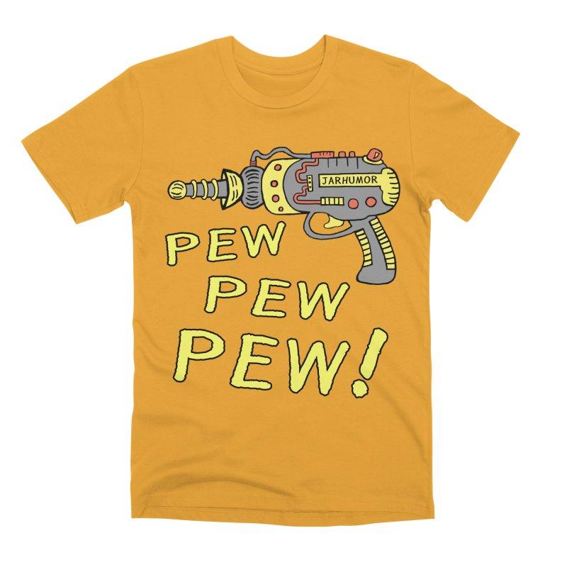 Pew Pew Pew Men's Premium T-Shirt by JARHUMOR